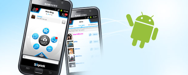 L&#039;appli Skyrock.com sur Android